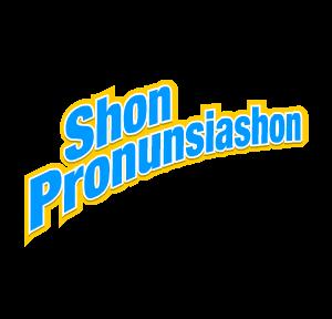 Shon Pronunsiashon